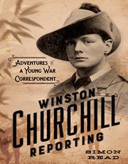 WINSTON CHURCHILL REPORTING by Simon Read