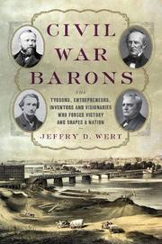 CIVIL WAR BARONS by Jeffry D. Wert