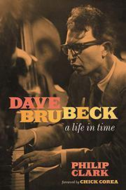 DAVE BRUBECK by Philip Clark