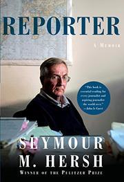 REPORTER by Seymour Hersh