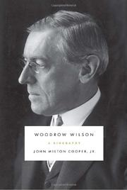 WOODROW WILSON by John Milton Cooper Jr.