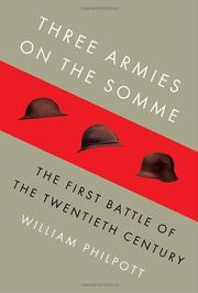 THREE ARMIES ON THE SOMME by William Philpott