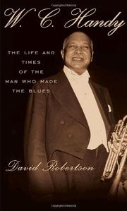 W.C. HANDY by David Robertson
