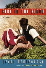 FIRE IN THE BLOOD by Iréne Nèmirovsky