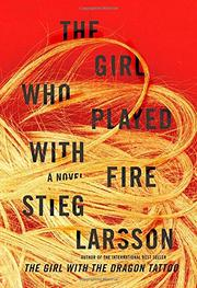 Cover art for THE GIRL WHO PLAYED WITH FIRE