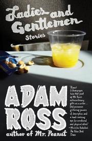 LADIES AND GENTLEMEN by Adam Ross
