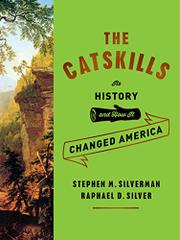 THE CATSKILLS by Stephen M. Silverman