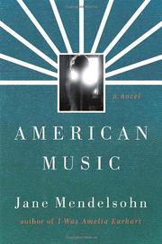 AMERICAN MUSIC by Jane Mendelsohn