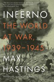 INFERNO by Max Hastings