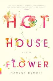 Cover art for HOTHOUSE FLOWER AND THE NINE PLANTS OF DESIRE