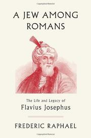 A JEW AMONG ROMANS by Frederic Raphael