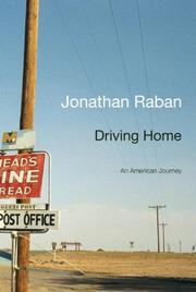 DRIVING HOME by Jonathan Raban