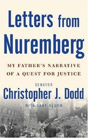 LETTERS FROM NUREMBERG by Christopher J. Dodd