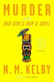 MURDER AT THE BAD GIRL'S BAR & GRILL by N.M. Kelby