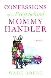 Cover art for CONFESSIONS OF A PREP SCHOOL MOMMY HANDLER