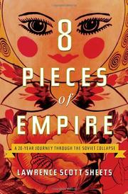 EIGHT PIECES OF EMPIRE by Lawrence Scott Sheets