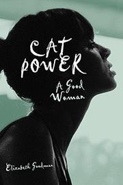 CAT POWER by Elizabeth Goodman