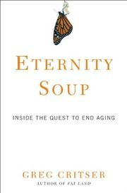 ETERNITY SOUP by Greg Critser