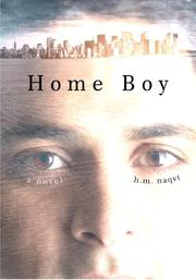HOME BOY by H.M. Naqvi