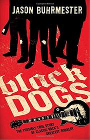 BLACK DOGS by Jason Buhrmester
