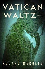 VATICAN WALTZ by Roland Merullo