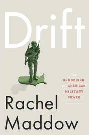 DRIFT by Rachel Maddow
