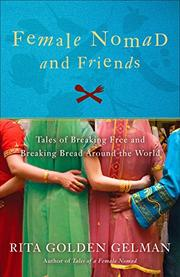 FEMALE NOMAD AND FRIENDS by Rita Golden Gelman