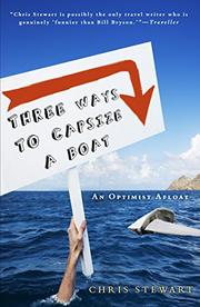 THREE WAYS TO CAPSIZE A BOAT by Chris Stewart