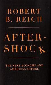 AFTERSHOCK by Robert B. Reich