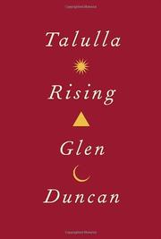 TALULLA RISING by Glen Duncan