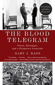 THE BLOOD TELEGRAM by Gary J. Bass