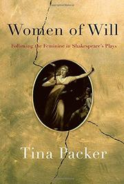 WOMEN OF WILL by Tina Packer