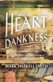 HEART OF DANKNESS by Mark Haskell Smith
