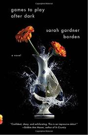 GAMES TO PLAY AFTER DARK by Sarah Gardner Borden