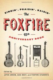 THE FOXFIRE 45TH ANNIVERSARY BOOK by Cari Best