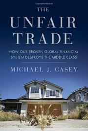 THE UNFAIR TRADE by Michael Casey