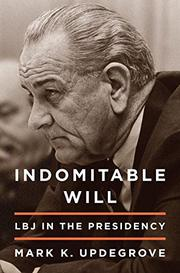 INDOMITABLE WILL by Mark K. Updegrove