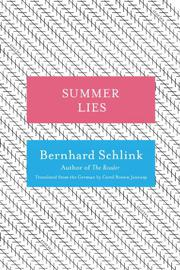 SUMMER LIES by Bernhard Schlink