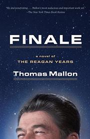 FINALE by Thomas Mallon