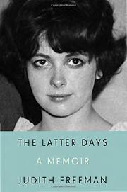 THE LATTER DAYS by Judith Freeman
