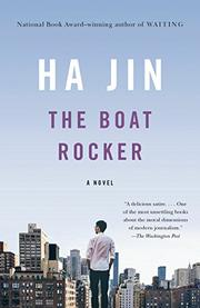 THE BOAT ROCKER by Ha Jin