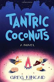 TANTRIC COCONUTS by Gregory D. Kincaid