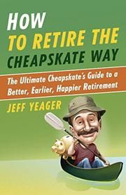 Cover art for HOW TO RETIRE THE CHEAPSKATE WAY