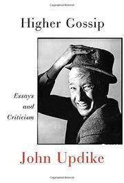HIGHER GOSSIP by John Updike