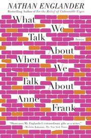 Book Cover for WHAT WE TALK ABOUT WHEN WE TALK ABOUT ANNE FRANK