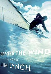 BEFORE THE WIND by Jim Lynch