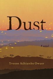 DUST by Yvonne Adhiambo Owuor