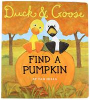 Cover art for DUCK AND GOOSE FIND A PUMPKIN