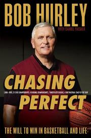 CHASING PERFECT by Bob Hurley