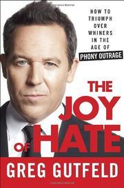 THE JOY OF HATE by Greg Gutfeld